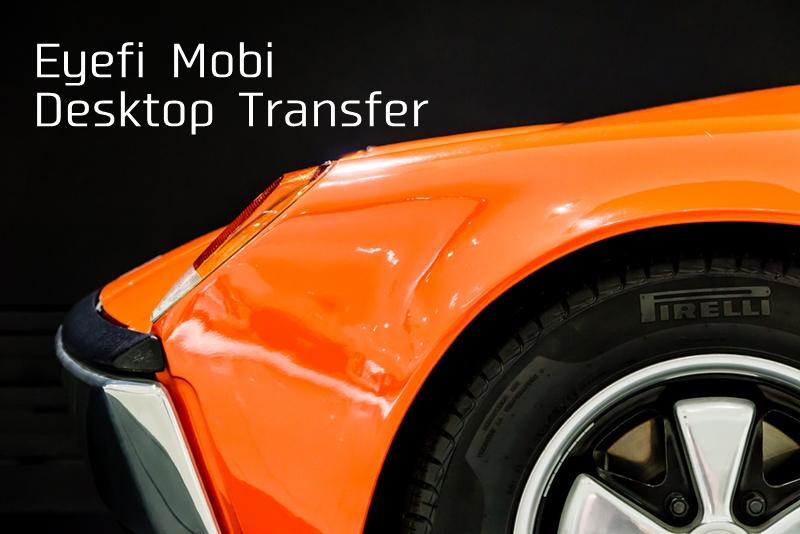 eyefi-mobi-desktop-transfer